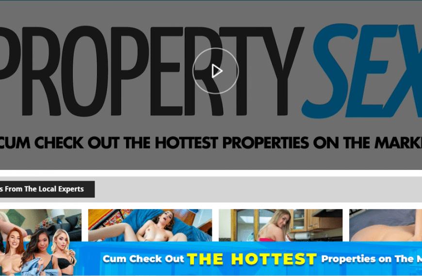 PropertySex Review & 12 Best Premium Porn Sites Like propertysex.com